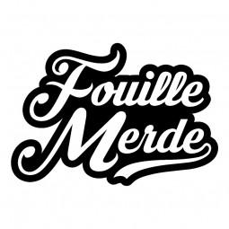 Sticker Fouille merde