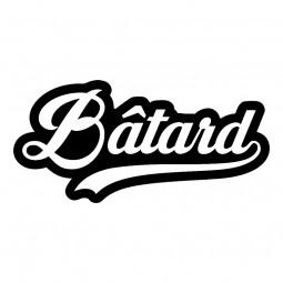 Sticker Bâtard