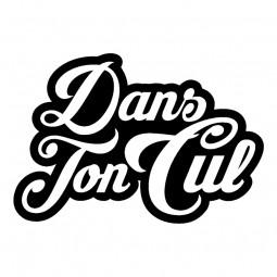 Sticker Dans ton cul